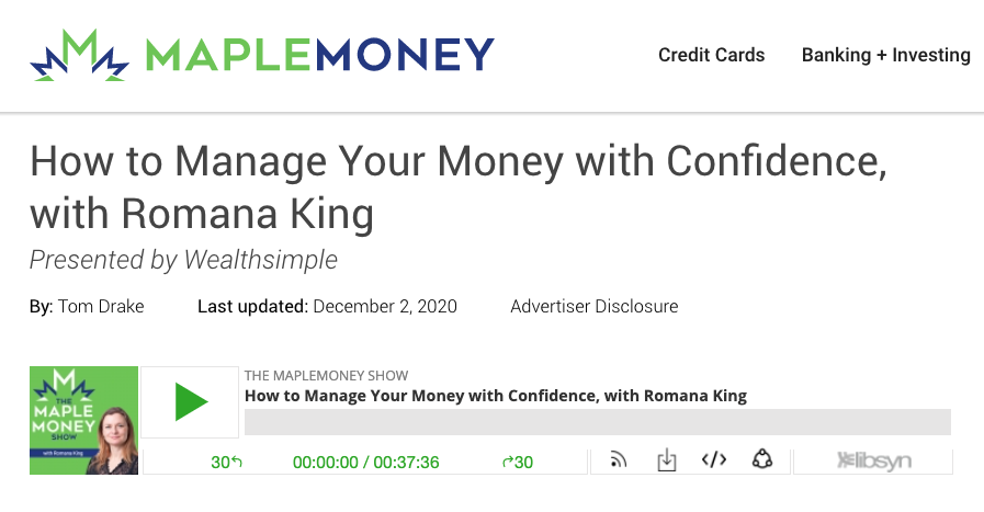 Romana King talks to Tom Drake of Maple Money about money management